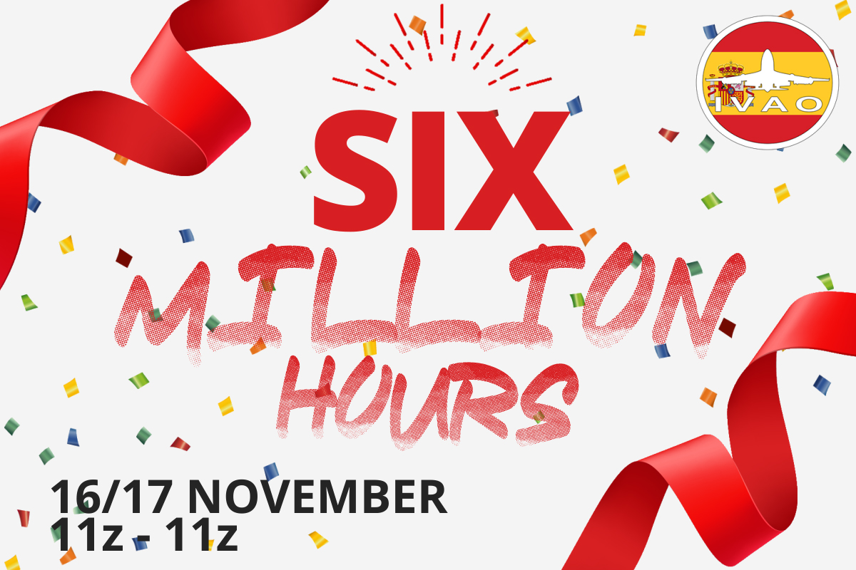 [ES+HQ] SIX MILLION HOURS IVAO ES